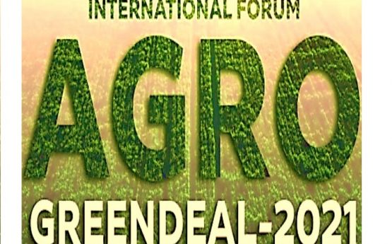 МІЖНАРОДНИЙ ФОРУМ AGRO GREEN DEAL – 2021